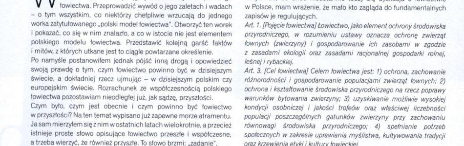 """Kolejny odcinek serialu """"Król jest nagi"""". W Magazynie SEZON części II i III znalazły się w jednym numerze styczniowo-lutowym 2018 (numer 64/65) Kultura łowiecka – czy król jest nagi? Autor: […]"""